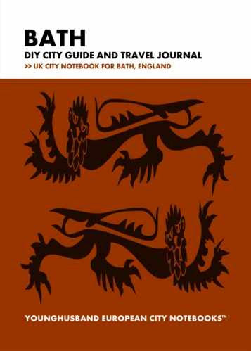 Bath DIY City Guide and Travel Journal by Younghusband European City Notebooks (ProductiveLuddite.com)