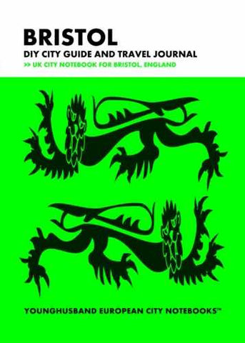 Bristol DIY City Guide and Travel Journal by Younghusband European City Notebooks (ProductiveLuddite.com)