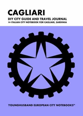 Cagliari DIY City Guide and Travel Journal by Younghusband European City Notebooks (ProductiveLuddite.com)