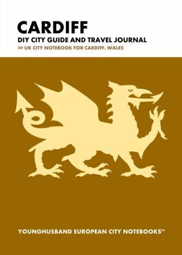 Cardiff DIY City Guide and Travel Journal by Younghusband European City Notebooks (ProductiveLuddite.com)