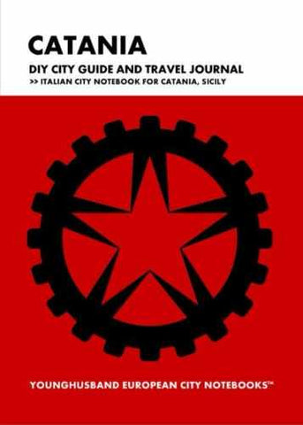 Catania DIY City Guide and Travel Journal by Younghusband European City Notebooks (ProductiveLuddite.com)