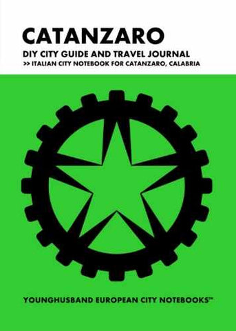 Catanzaro DIY City Guide and Travel Journal by Younghusband European City Notebooks (ProductiveLuddite.com)