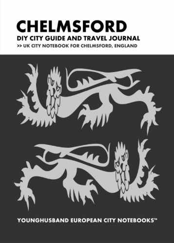 Chelmsford DIY City Guide and Travel Journal by Younghusband European City Notebooks (ProductiveLuddite.com)