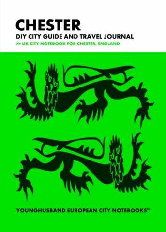 Chester DIY City Guide and Travel Journal by Younghusband European City Notebooks (ProductiveLuddite.com)