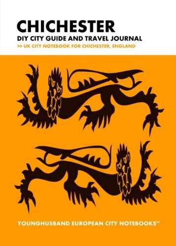 Chichester DIY City Guide and Travel Journal by Younghusband European City Notebooks (ProductiveLuddite.com)