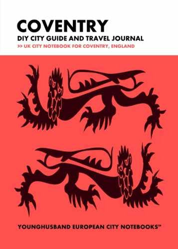 Coventry DIY City Guide and Travel Journal by Younghusband European City Notebooks (ProductiveLuddite.com)