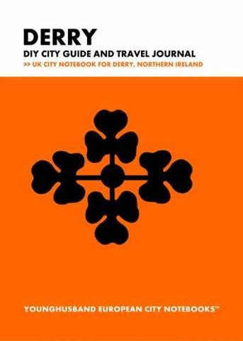 Derry DIY City Guide and Travel Journal by Younghusband European City Notebooks (ProductiveLuddite.com)