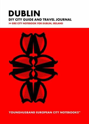 Dublin DIY City Guide and Travel Journal by Younghusband European City Notebooks (ProductiveLuddite.com)