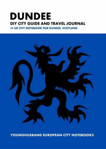 Dundee DIY City Guide and Travel Journal by Younghusband European City Notebooks (ProductiveLuddite.com)