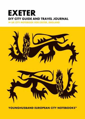 Exeter DIY City Guide and Travel Journal by Younghusband European City Notebooks (ProductiveLuddite.com)