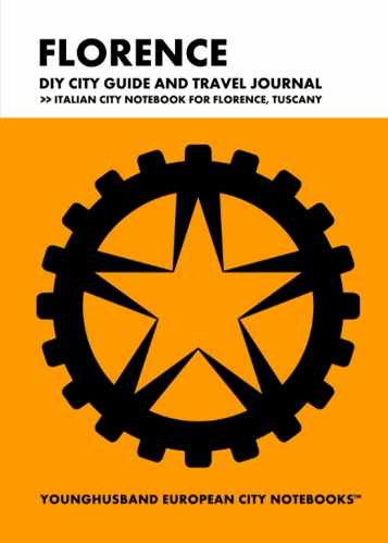 Florence DIY City Guide and Travel Journal by Younghusband European City Notebooks (ProductiveLuddite.com)