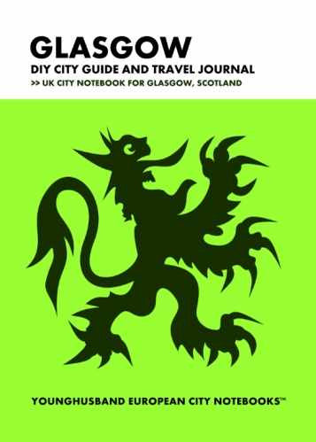 Glasgow DIY City Guide and Travel Journal by Younghusband European City Notebooks (ProductiveLuddite.com)