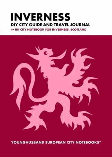 Inverness DIY City Guide and Travel Journal by Younghusband European City Notebooks (ProductiveLuddite.com)