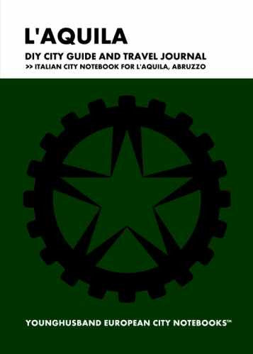 L'Aquila DIY City Guide and Travel Journal by Younghusband European City Notebooks (ProductiveLuddite.com)