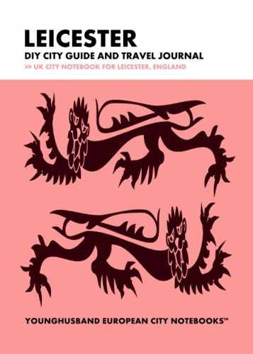 Leicester DIY City Guide and Travel Journal by Younghusband European City Notebooks (ProductiveLuddite.com)