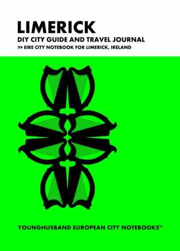Limerick DIY City Guide and Travel Journal by Younghusband European City Notebooks (ProductiveLuddite.com)