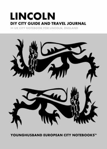 Lincoln DIY City Guide and Travel Journal by Younghusband European City Notebooks (ProductiveLuddite.com)