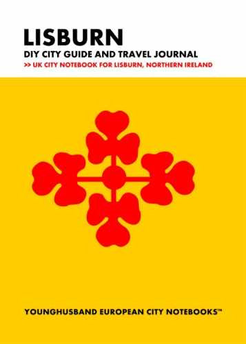 Lisburn DIY City Guide and Travel Journal by Younghusband European City Notebooks (ProductiveLuddite.com)