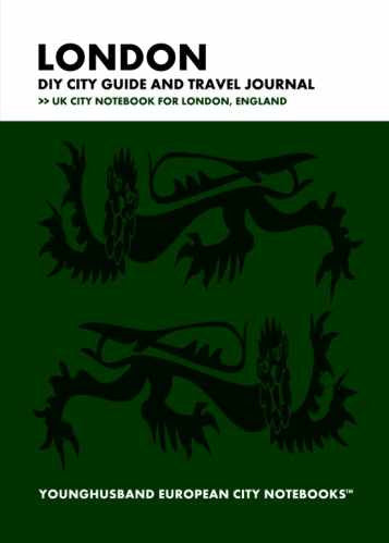 London DIY City Guide and Travel Journal by Younghusband European City Notebooks (ProductiveLuddite.com)