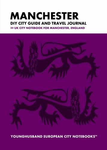 Manchester DIY City Guide and Travel Journal by Younghusband European City Notebooks (ProductiveLuddite.com)