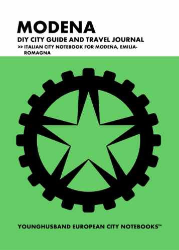 Modena DIY City Guide and Travel Journal by Younghusband European City Notebooks (ProductiveLuddite.com)