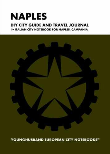 Naples DIY City Guide and Travel Journal by Younghusband European City Notebooks (ProductiveLuddite.com)
