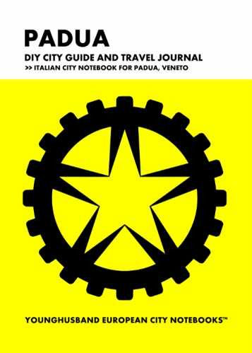 Padua DIY City Guide and Travel Journal by Younghusband European City Notebooks (ProductiveLuddite.com)