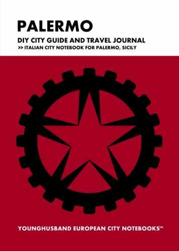 Palermo DIY City Guide and Travel Journal by Younghusband European City Notebooks (ProductiveLuddite.com)