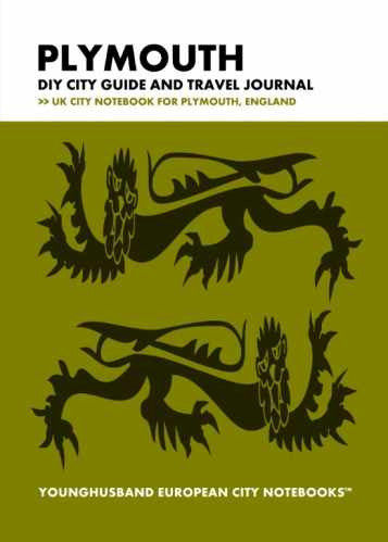 Plymouth DIY City Guide and Travel Journal by Younghusband European City Notebooks (ProductiveLuddite.com)