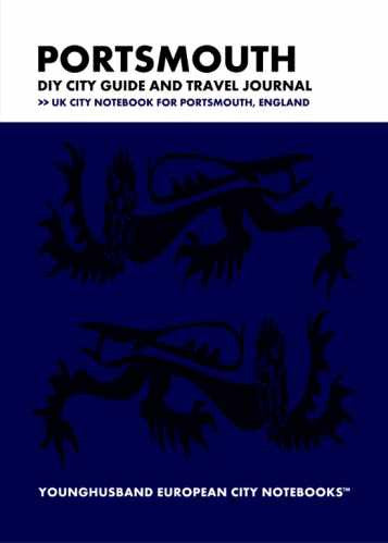 Portsmouth DIY City Guide and Travel Journal by Younghusband European City Notebooks (ProductiveLuddite.com)