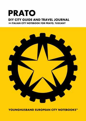 Prato DIY City Guide and Travel Journal by Younghusband European City Notebooks (ProductiveLuddite.com)