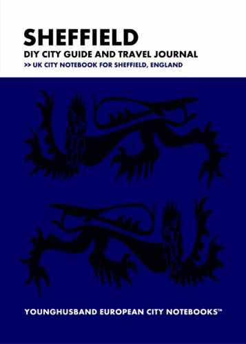 Sheffield DIY City Guide and Travel Journal by Younghusband European City Notebooks (ProductiveLuddite.com)