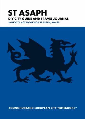 St Asaph DIY City Guide and Travel Journal by Younghusband European City Notebooks (ProductiveLuddite.com)