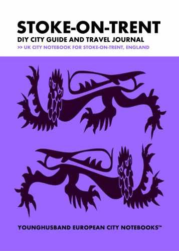Stoke-on-Trent DIY City Guide and Travel Journal by Younghusband European City Notebooks (ProductiveLuddite.com)