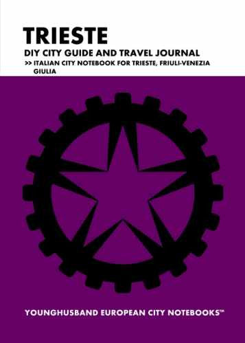 Trieste DIY City Guide and Travel Journal by Younghusband European City Notebooks (ProductiveLuddite.com)