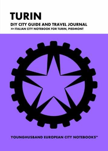 Turin DIY City Guide and Travel Journal by Younghusband European City Notebooks (ProductiveLuddite.com)