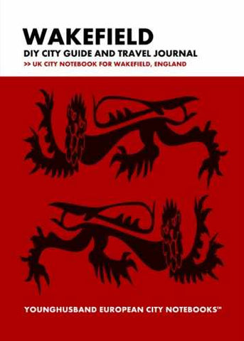 Wakefield DIY City Guide and Travel Journal by Younghusband European City Notebooks (ProductiveLuddite.com)