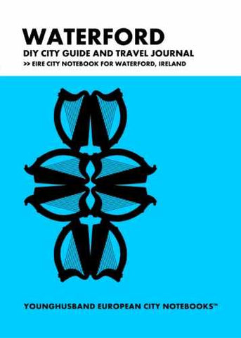 Waterford DIY City Guide and Travel Journal by Younghusband European City Notebooks (ProductiveLuddite.com)