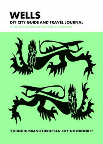 Wells DIY City Guide and Travel Journal by Younghusband European City Notebooks (ProductiveLuddite.com)
