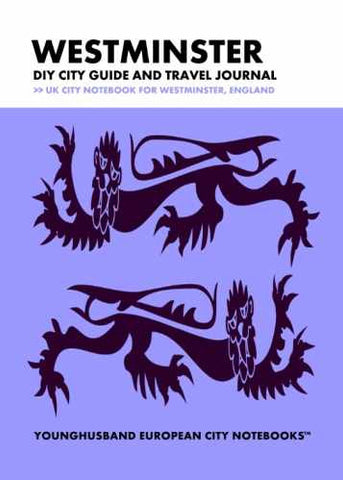 Westminster DIY City Guide and Travel Journal by Younghusband European City Notebooks (ProductiveLuddite.com)