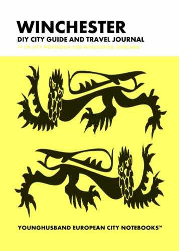 Winchester DIY City Guide and Travel Journal by Younghusband European City Notebooks (ProductiveLuddite.com)