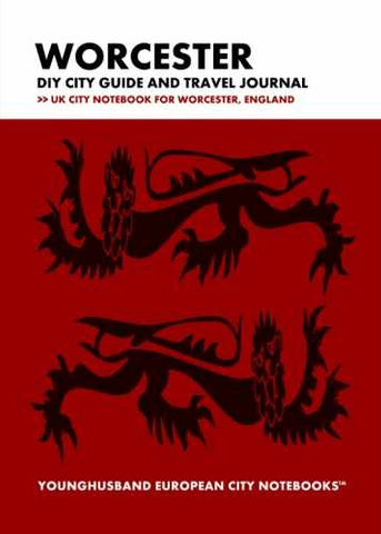 Worcester DIY City Guide and Travel Journal by Younghusband European City Notebooks (ProductiveLuddite.com)