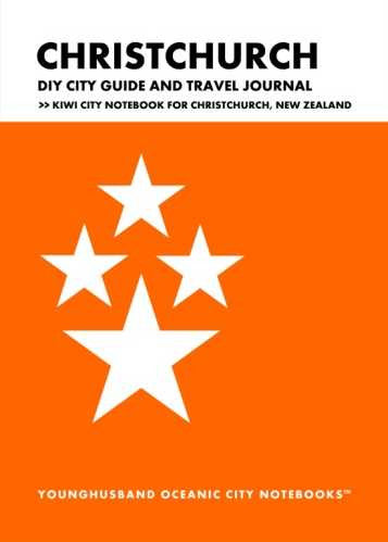 Christchurch DIY City Guide and Travel Journal by Younghusband Oceanic City Notebooks (ProductiveLuddite.com)
