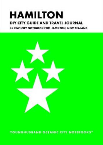 Hamilton DIY City Guide and Travel Journal by Younghusband Oceanic City Notebooks (ProductiveLuddite.com)