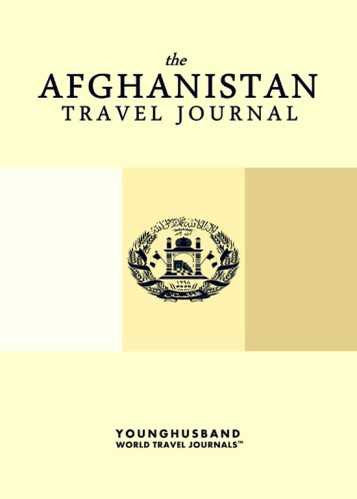 The Afghanistan Travel Journal by Younghusband World Travel Journals (ProductiveLuddite.com)