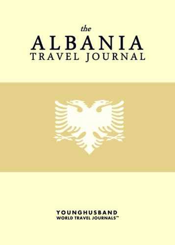 The Albania Travel Journal by Younghusband World Travel Journals (ProductiveLuddite.com)