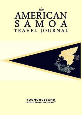 The American Samoa Travel Journal by Younghusband World Travel Journals (ProductiveLuddite.com)