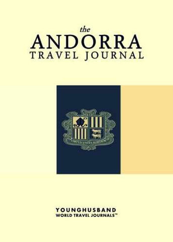 The Andorra Travel Journal by Younghusband World Travel Journals (ProductiveLuddite.com)