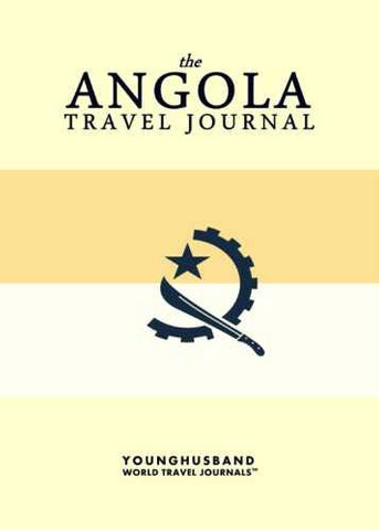 The Angola Travel Journal by Younghusband World Travel Journals (ProductiveLuddite.com)