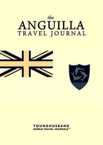 The Anguilla Travel Journal by Younghusband World Travel Journals (ProductiveLuddite.com)